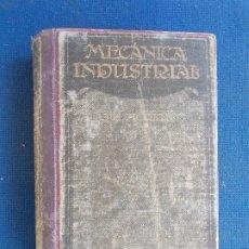 Libros antiguos: MECANICA INDUSTRIAL 2º EDICIÓN 1914. Lote 173551860