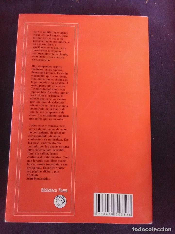 Libros antiguos: Del mal de amores y otras Calamidades ( Guía práctica para desenamorarse) - Foto 2 - 173561743