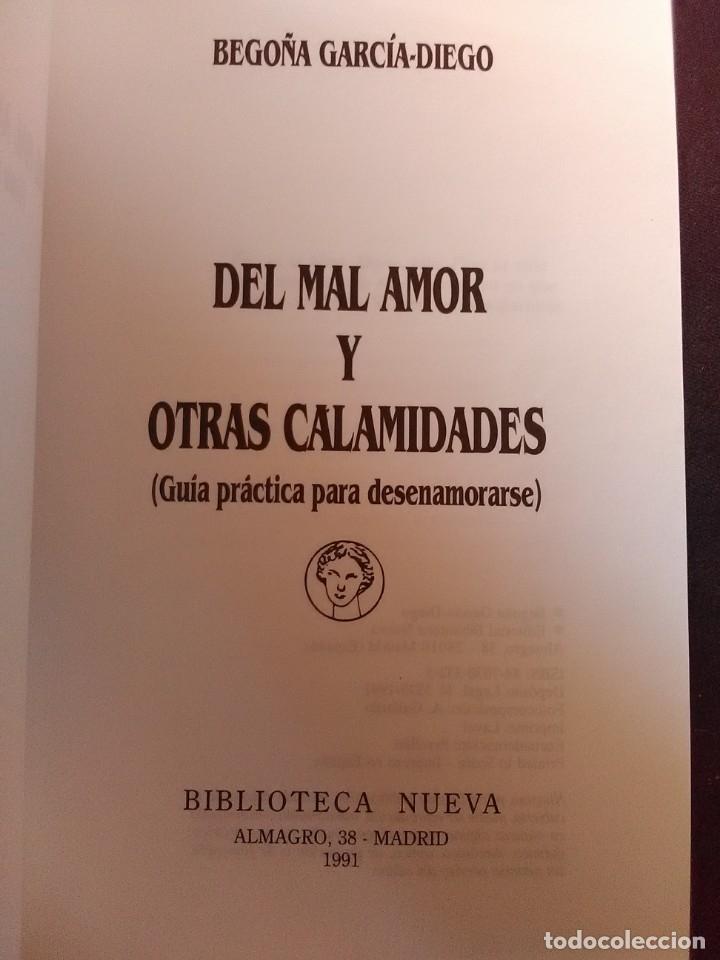 Libros antiguos: Del mal de amores y otras Calamidades ( Guía práctica para desenamorarse) - Foto 3 - 173561743