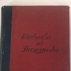 Libros antiguos: TRATADO DE FERROCARRILES RAHOLA VIAS Y OBRAS 1914. Lote 173664210