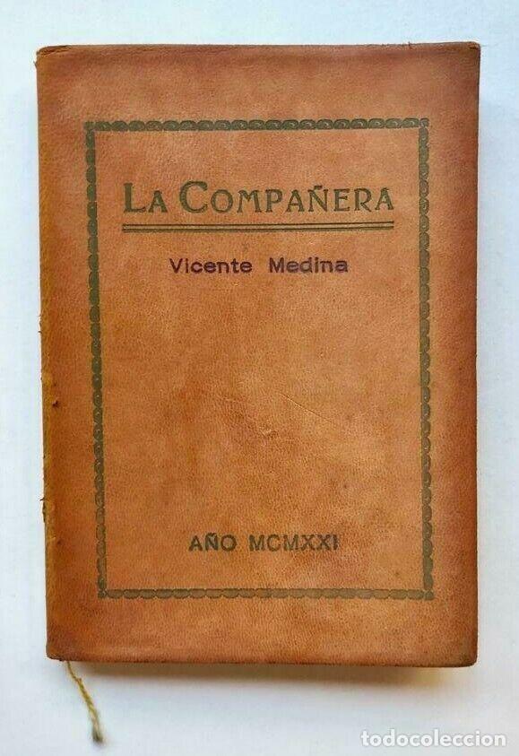 VICENTE MEDINA - LA COMPAÑERA - EL CASTILLO ENCANTADO - POEMA INTIMO 1921 MURCIA (Libros antiguos (hasta 1936), raros y curiosos - Literatura - Narrativa - Otros)