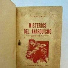 Libros antiguos: HAMLET GÓMEZ - MISTERIOS DEL ANARQUISMO - CARAS Y CARETAS - 1908. Lote 173675192