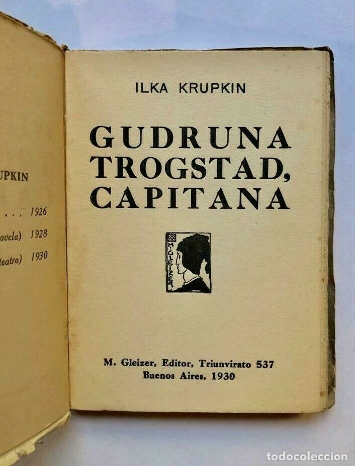 Libros antiguos: Ilka Krupkin - Gudruna Trogstad, Capitana - Gleizer 1930 Primera edicion - Foto 2 - 173675830