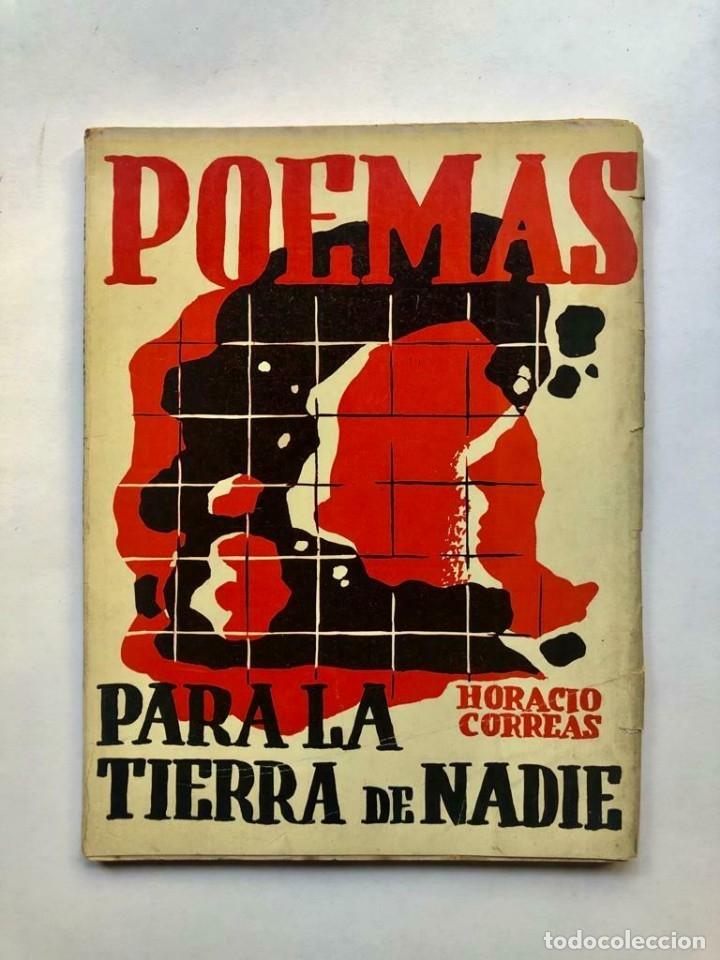 HORACIO CORREAS - POEMAS PARA LA TIERRA DE NADIE - TAPA DE JULIO VANZO - SIGNED (Libros antiguos (hasta 1936), raros y curiosos - Literatura - Narrativa - Otros)