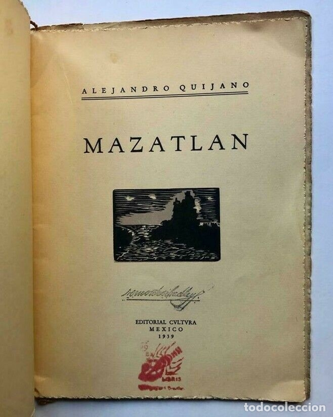 Libros antiguos: Alejandro QUIJANO - Mazatlan - México 1939 - Firmado SIGNED - Foto 3 - 173676333