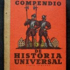 Libros antiguos: 1934 - COMPENDIO DE HISTORIA UNIVERSAL - EDAD MODERNA - NUMEROSAS ILUSTRACIONES. Lote 173731659