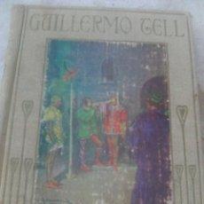 Libros antiguos: ARALUCE COLECCIÓN - GUILLERMO TELL POR H.E. MARSHALL (ARALUCE, 1933). Lote 173739302