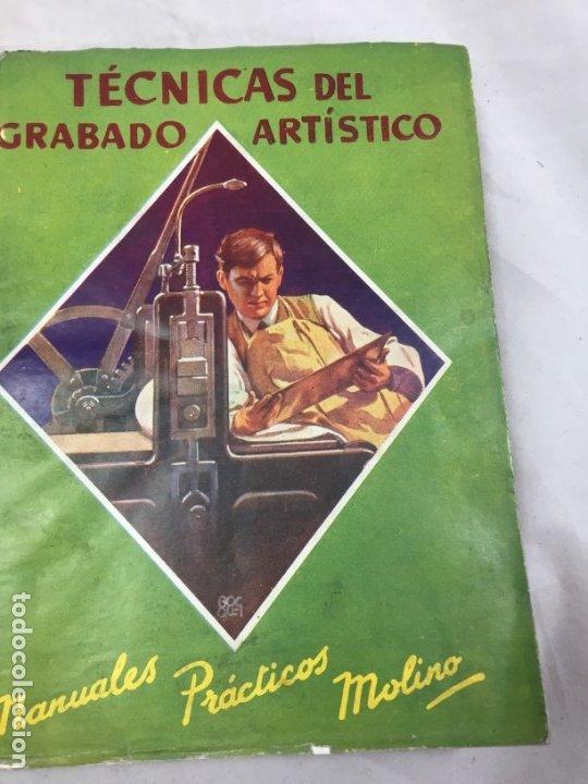 TÉCNICAS DEL GRABADO ARTÍSTICO TOMÁS GUTIÉRREZ LARRAYA 1944 BURIL MANUALES MOLINA BUENOS AIRES (Libros Antiguos, Raros y Curiosos - Bellas artes, ocio y coleccionismo - Otros)