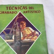 Libros antiguos: TÉCNICAS DEL GRABADO ARTÍSTICO TOMÁS GUTIÉRREZ LARRAYA 1944 BURIL MANUALES MOLINA BUENOS AIRES. Lote 173821089