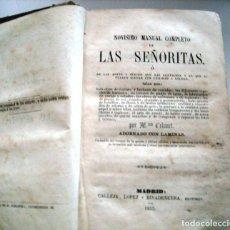 Libros antiguos: NOVISIMO MANUAL COMPLETO PARA SEÑORITAS - 1857. Lote 173536059