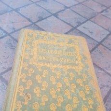 Libros antiguos: LES QUATRE FILLES DU DOCTEUR MARCH STAHL. Lote 173847282