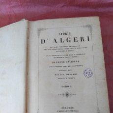 Libros antiguos: STORIA D'ALGERI .ANTICA E MODERNA.. Lote 173869427