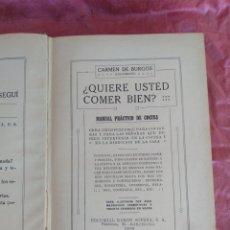 Libros antiguos: QUIERE USTED COMER BIEN? POR CARMEN DE BURGOS. 1936.. Lote 173875673