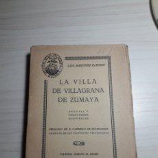 Libros antiguos: VILLA VILLAGRANA DE ZUMAYA. Lote 173616497
