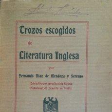 Libros antiguos: TROZOS ESCOGIDOS DE LITERATURA INGLESA. - DIAZ DE MENDOZA Y SERRANO, FERNANDO.. Lote 173692630