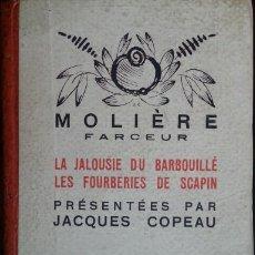 Libros antiguos: LA JALOUSIE DU BARBOUILLE. LES FOURBERIES DE SCAPIN. TOME II. - MOLIERE, FARCEUR.. Lote 173696535