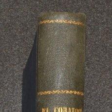 Libros antiguos: EL CORAZON EN LA MANO - ENRIQUE PÉREZ ESCRICH - 1863. Lote 173925977