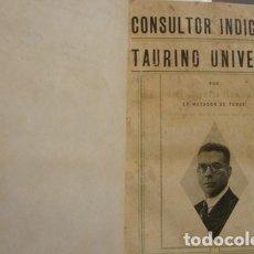 Libros antiguos: CONSULTOR INDICADOR TAURINO UNIVERSAL ENCUADERNADO Y AL FINAL DOS PROGRAMAS DE LA PLAZA DE OLOT . Lote 173926748