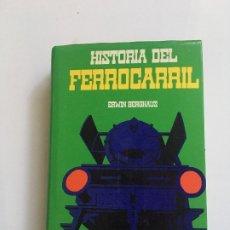 Libros antiguos: HISTORIA DEL FERROCARRIL . Lote 173931098