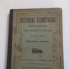 Libros antiguos: DISTANCIAS KILOMETRICAS 1922. Lote 173931299