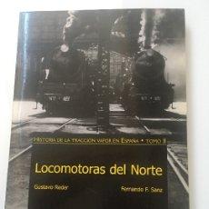 Libros antiguos: LOCOMOTORAS DEL NORTE . Lote 173934055