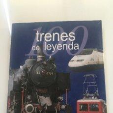 Libros antiguos: TRENES DE LEYENDA . Lote 173955104
