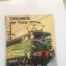 Libros antiguos: TRENES DE HOY. Lote 173956023