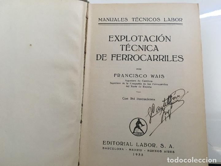 Libros antiguos: Explotacion tecnica de ferrocarriles. Fco.Wais 1933 - Foto 2 - 173961337