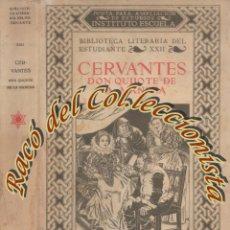 Libros antiguos: DON QUIJOTE DE LA MANCHA, MIGUEL DE CERVANTES, INSTITUTO ESCUELA, 1933. Lote 173970189