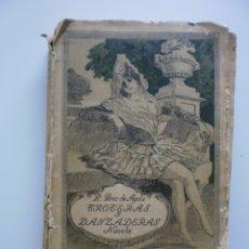 Libros antiguos: TROTERAS Y DANZADERAS. Lote 173979794