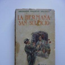 Libros antiguos: LA HERMANA SAN SULPICIO. Lote 173979889
