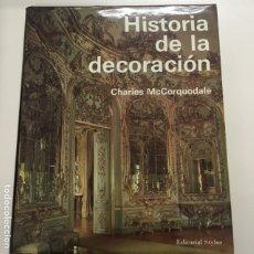 Livres anciens: HISTORIA DE LA DECORACIÓN DE CHARLES MCCONQUODALE. Lote 173986113