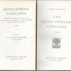 Libros antiguos: LES DIADES POPULARS CATALANES II / JOAN AMADES. BCN : BARCINO, 1935. 19X13CM. 200 P.. Lote 174014228