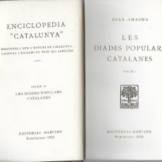 Libros antiguos: LES DIADES POPULARS CATALANES I / JOAN AMADES. BCN : BARCINO, 1932. 19X13CM. 176 P.. Lote 174014305