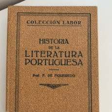 Libros antiguos: HISTORIA DE LA LITERATURA PORTUGUESA. ED. LABOR 1927. Lote 174018212