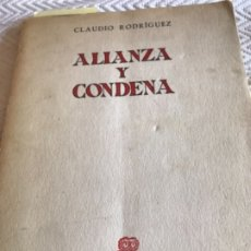 Libros antiguos: ALIANZA Y CONDENA DEDICADO POR CLAUDIO RODRIGUEZ. Lote 174021792
