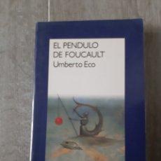 Libros antiguos: EL PÉNDULO DE FOUCAULT DE UMBERTO ECO. Lote 174096435