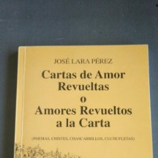 Libros antiguos: CARTAS DE AMOR REVUELTAS O AMORES REVUELTOS A LA CARTA. Lote 174096958