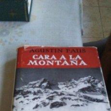 Livres anciens: CARA A LA MONTAÑA. Lote 174136275