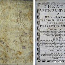 Libros antiguos: FEIJOO, BENITO JERÓNIMO. THEATRO CRÍTICO UNIVERSAL. TOMO VII. MADRID, 1746. Lote 174147029