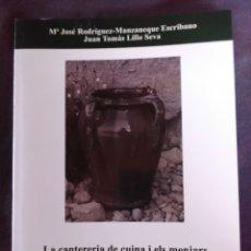 Libros antiguos: LA CANTERERIA DE CUINA I ELS MENJARS POPULARS DEL RASPEIG.. Lote 174227180