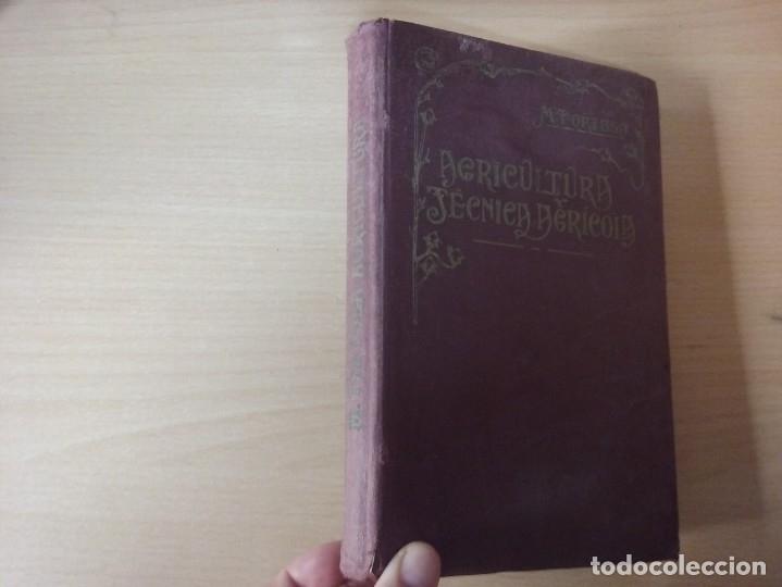 NOCIONES DE AGRICULTURA Y TÉCNICA AGRÍCOLA (1922) - DOCTOR MARIANO TORTOSA Y PICÓN (Libros Antiguos, Raros y Curiosos - Ciencias, Manuales y Oficios - Otros)