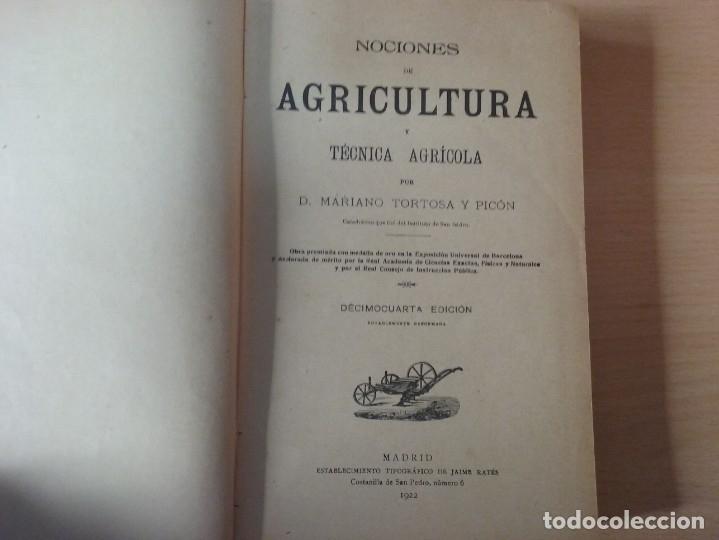 Libros antiguos: NOCIONES DE AGRICULTURA Y TÉCNICA AGRÍCOLA (1922) - DOCTOR MARIANO TORTOSA Y PICÓN - Foto 3 - 174233785