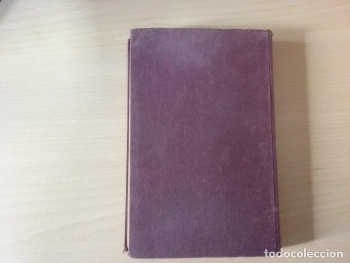 Libros antiguos: NOCIONES DE AGRICULTURA Y TÉCNICA AGRÍCOLA (1922) - DOCTOR MARIANO TORTOSA Y PICÓN - Foto 22 - 174233785