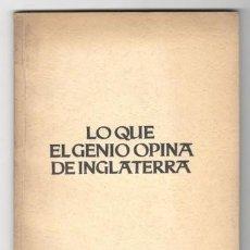 Libros antiguos: ECKERT, DR. H: LO QUE EL GENIO OPINA DE INGLATERRA (PROPAGANDA ANTIBRITÁNICA.). Lote 174238062