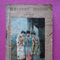 Libros antiguos: ALMANAQUE FESTIVO PARA 1890 ORIGINAL C43. Lote 174263887