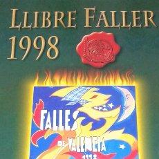 Libros antiguos: LIBRO FALLERO 1998 - JUNTA CENTRAL FALLERA DE VALENCIA. Lote 174264072