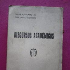 Libros antiguos: DISCURSOS ACADÉMICOS, POR EMILIO CASTELAR . Lote 174264322
