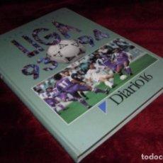Libros antiguos: DIARIO 16. EL GRAN LIBRO DE LA LIGA 1993/94. Lote 174271244