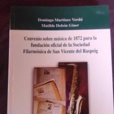 Libros antiguos: CONVENIO SOBRE MÚSICA DE 1872 PARA LA FUNDACIÓN OFICIAL DE LA SOCIEDAD FILARMÓNICA DE S. VICENTE.. Lote 174303705